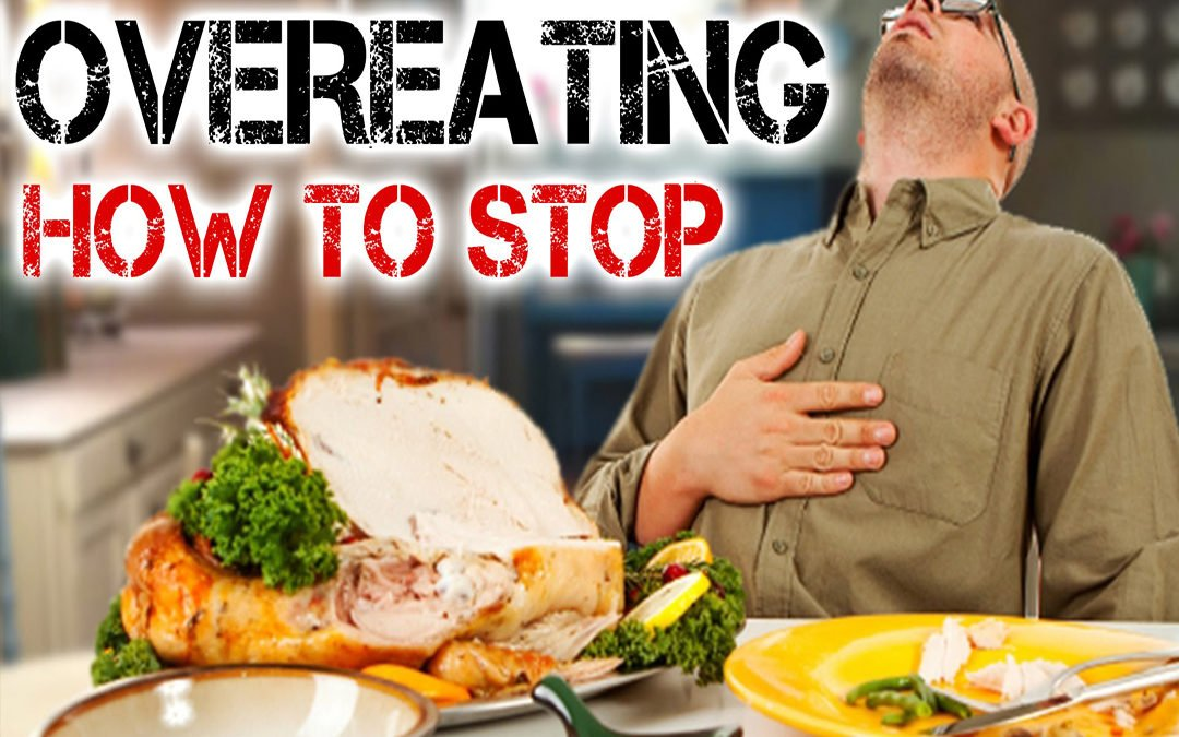 Easy Tips to Help You Stop Overeating